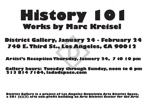 History 101 - Works by Marc Kreisel - January 23, 2013