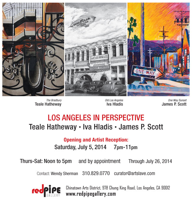 LOS ANGELES IN PERSPECTIVE opens July 5th - July 1, 2014